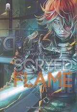 DEAR NOIR แด่ศักราชสีดำ ภาค SCRYED FLAME เล่ห์อัคคี เล่ม 01