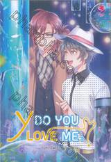 Y Do You Love Me ? เล่ม 03