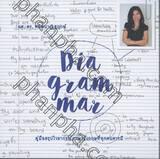 Dia-gram-mar คู่มือสรุปไวยากรณ์ภาษาอังกฤษที่ทุกคนควรมี