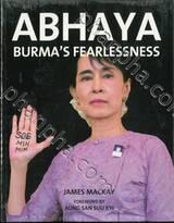ABHAYA BURMA'S FEARLESSNESS