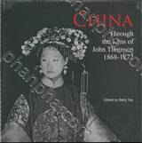 China - Through the Lens of John Thomson 1868-1872