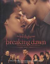 The Twilight Saga Breaking Dawn Part I : เบื้องหลังภาพยนตร์ เบรคกิ้ง ดอว์น ภาค 1