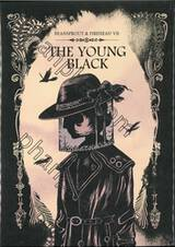 Beansprout & Firehead ถั่วงอกและหัวไฟ - 07 - VII - THE YOUNG BLACK