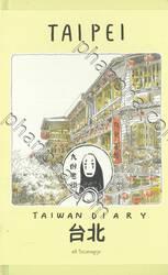 TAIWAN DIARY TAIPEI