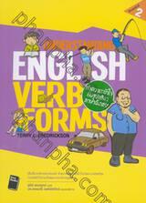 UNDERSTANDING ENGLISH VERB FORMS : ทำความเข้าใจกับรูปกริยาภาษาอังกฤษ