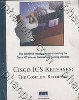 Map of Cisco IOS Software Releases: The Complete Reference
