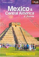 Mexico & Central America A Journey