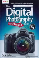 The Digital Photography Book เคล็ด(ไม่)ลับ ถ่ายภาพสวยด้วยกล้องดิจิตอล เล่ม 5