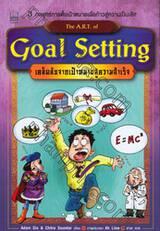 เคล็ดลับจากเป้าหมายสู่ความสำเร็จ : The A.R.T. of Goal Setting