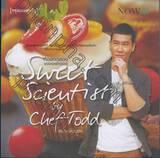Sweet Scientist by Chef Todd ห้องทดลองของเชฟทอดด์