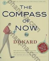The Compass of Now by DDNARD + CD