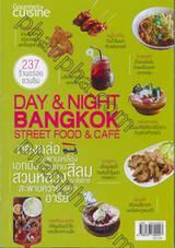 DAY & NIGHT BANGKOK STREET FOOD & CAFE