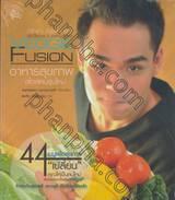 VEGGIE FUSION อาหารสุขภาพสไตล์คนรุ่นใหม่