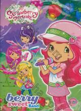 Strawberry Shortcake สตรอเบอรี่ ช็อทเค้ก: Berry sweet Band + เครื่องเล่น CD