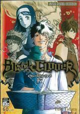 Black Clover เล่ม 17 หายนะหรือกอบกู้ชาติ