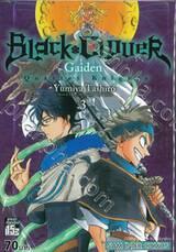Black Clover Gaiden Quartet Knights เล่ม 03