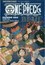 วัน พีซ - One Piece - BLUE - GRAND DATA FILE
