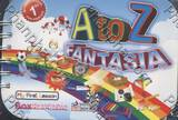 A to Z Fantasia - My First Lesson