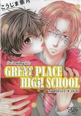 GREAT PLACE HIGH SCHOOL โรงเรียนชุลมุนวุ่นรัก ภาคเรียวอิจิ X มินามิ